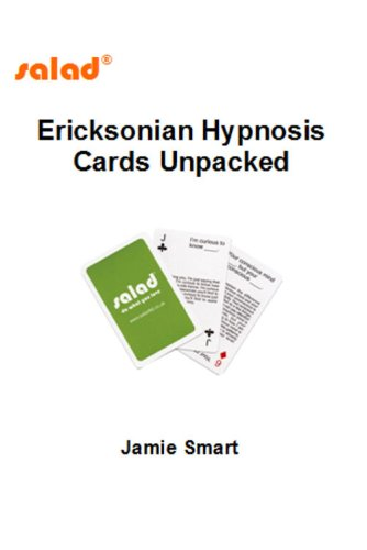 Ericksonian Hypnosis Cards Unpacked: Jamie Smart