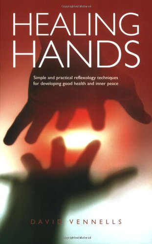 9781905047123: Healing Hands: Simple and Practical Reflexology, Techniques for Developing Good Health and Inner Peace