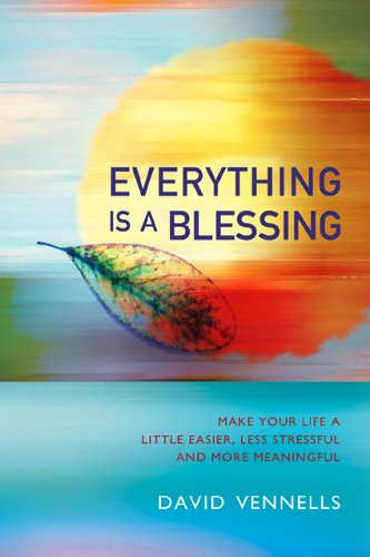 9781905047222: Everything is a Blessing: Timeless Wisdom for a Happy Life