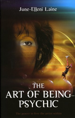 9781905047543: The Art of Being...Psychic