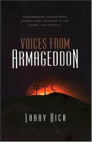 9781905047567: Voices from Armageddon: Extraordinary Stories of Reconciliation and Compassion