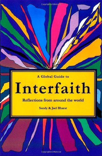 A Global Guide to Interfaith: Reflections From Around the World: Bharat, Sandy