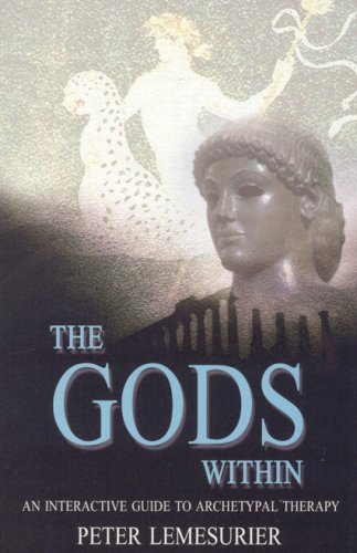 9781905047994: The Gods Within: An interactive guide to archetypal therapy