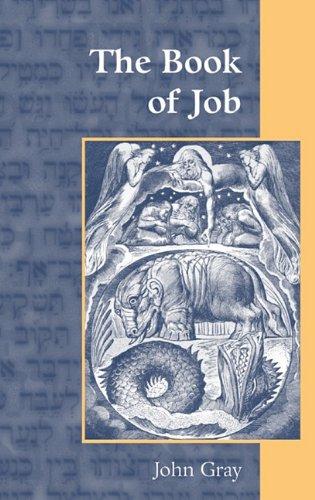 The Book of Job: John Gray