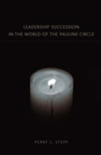 9781905048106: Leadership Succession in the World of the Pauline Circle (New Testament Monographs)