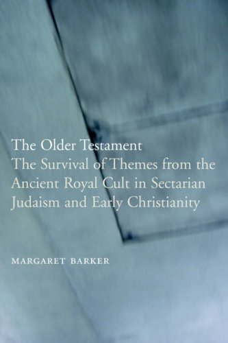 9781905048199: The Older Testament: The Survival of Themes from the Ancient Royal Cult in Sectarian Judaism and Early Christianity