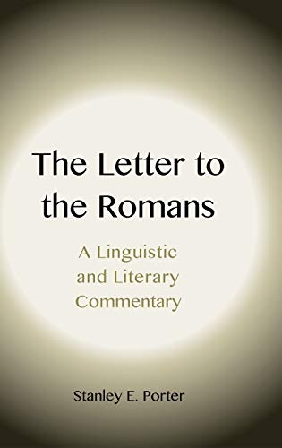 9781905048465: The Letter to the Romans: A Linguistic and Literary Commentary (New Testament Monographs)