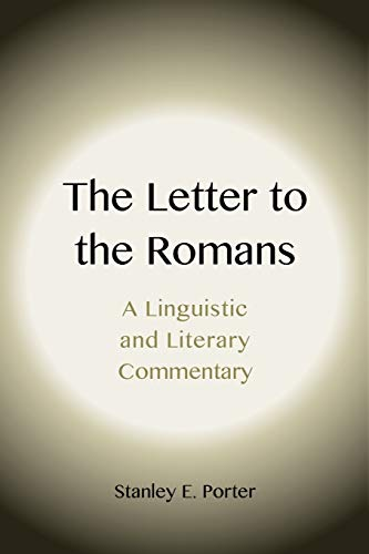 9781905048472: The Letter to the Romans: A Linguistic and Literary Commentary