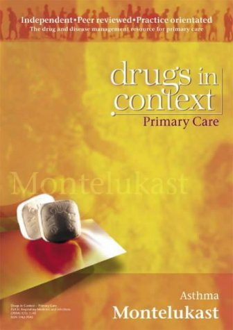 9781905064182: Montelukast: Asthma (Drugs in Context S.)