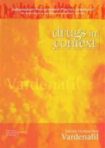 9781905064410: Vardenafil: Erectile Dysfunction (Drugs in Context)