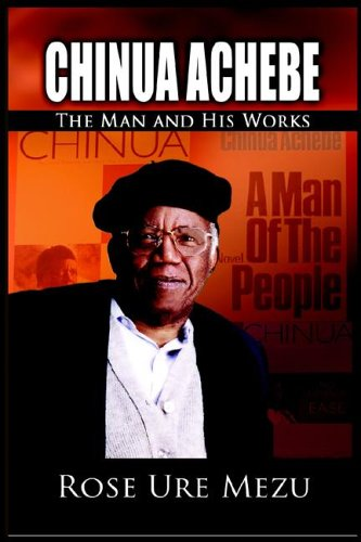 9781905068210: Chinua Achebe: The Man and His Works