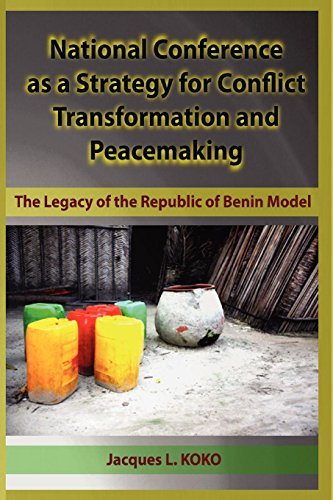 9781905068524: National Conference as a Strategy for Conflict Transformation and Peacemaking: The Legacy of the Republic of Benin Model