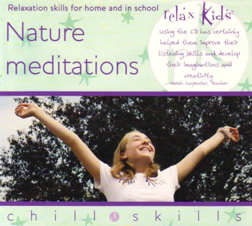 Relax Kids - Enchanting Meditations for Nature Lovers: Marneta Viegas