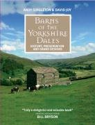 Barns of the Yorkshire Dales: History, Preservation and Grand Designs.