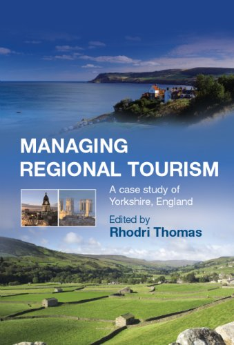Managing Regional Tourism: A Case Study of: Rhodri Thomas