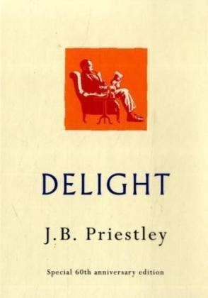 Delight: J.B. Priestley