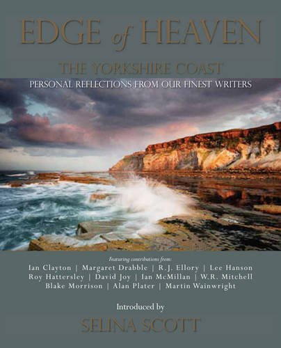 Edge of Heaven: The Yorkshire Coast (1905080875) by Hanson, Lee