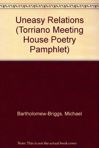 9781905082315: Uneasy Relations (Torriano Meeting House Poetry Pamphlet)