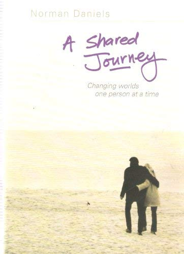 A Shared Journey: Changing Worlds One Person at a Time (1905084099) by Norman Daniels