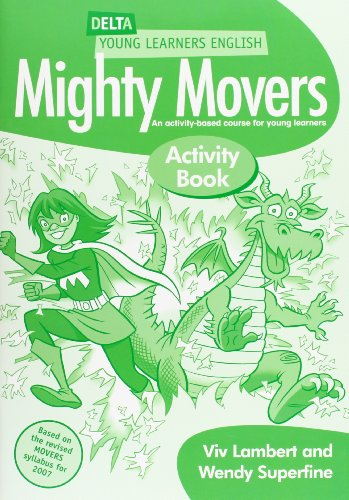 Delta Young Learners English: Mighty Movers Activity Book: Superfine, Wendy; Lambert, Viv
