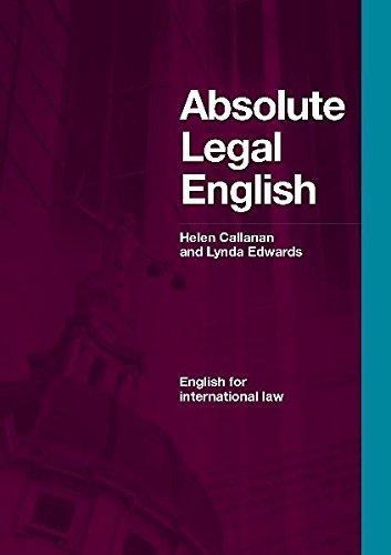 DBE: Absolute Legal English Book: English for International Law: Callanan, Helen, Edwards, Lynda