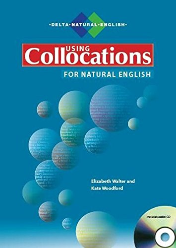 9781905085521: Using Collocations for Natural English