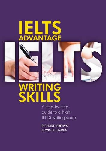 Ielts Advantage: Writing Skills: Brown, Richard, Richards,