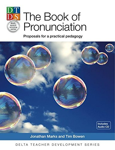 9781905085705: Delta Teacher Development Series: The Pronunciation Book: Proposals for a Practical Pedagogy