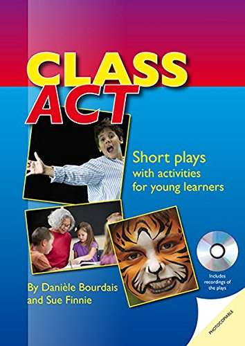 9781905085958: Class Act: Short Plays with Activities for Young Learners