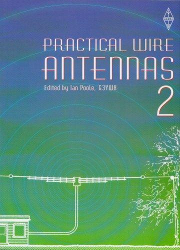 9781905086047: Practical Wire Antennas: v. 2