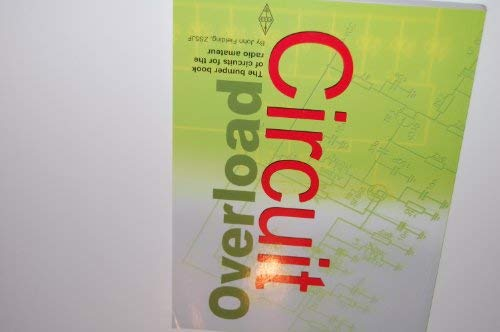 9781905086207: Circuit Overload: The Bumper Book of Circuits for Radio Amateurs