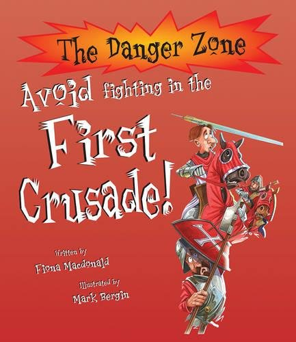 Avoid Fighting in the First Crusade!: MacDonald, Fiona