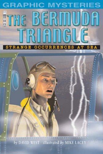9781905087648: The Bermuda Triangle: Stange Occurances at Sea (Graphic Mysteries): Stange Occurances at Sea (Graphic Mysteries)