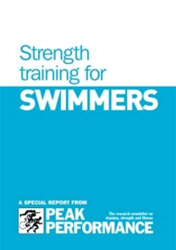 Strength Training for Swimmers: Troop, Bob