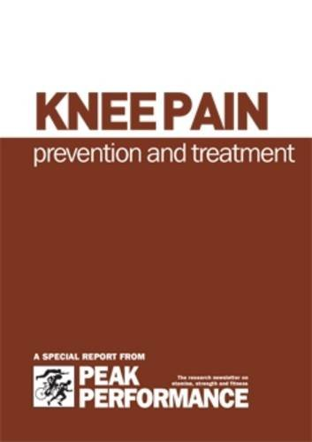 Knee Pain: Prevention and Treatment: Taylor, Jane