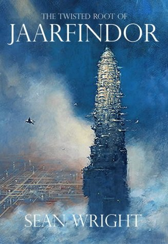 9781905100002: The Twisted Root of Jaarfindor (Elriad Myth & Legend)