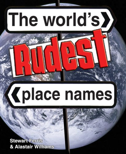 9781905102495: The World's Rudest Place Names