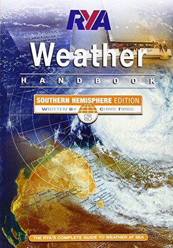 RYA Weather Handbook: Southern Hemisphere: Tibbs, Chris