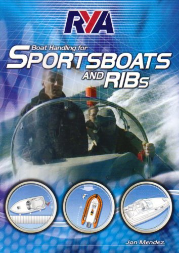 RYA Boat Handling for Sportsboats and RIBs by Mendez, Jon ( AUTHOR ) Oct-30-2007 DVD: Mendez, Jon