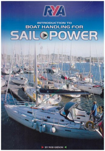 RYA Introduction to Boat Handling for Power and Sail: Gibson, Robert