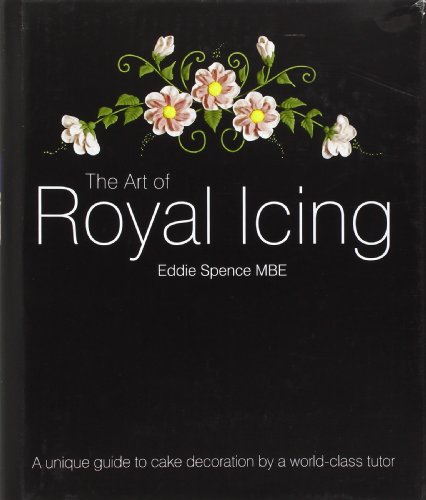 9781905113156: The Art of Royal Icing: A Unique Guide to Cake Decoration by a World-class Tutor
