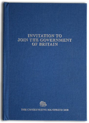 9781905116058: Invitation to Join the Government of Britain: Conservative Manifesto 2010