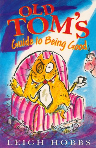 9781905117123: Old Tom's Guide to Being Good