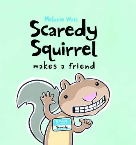 9781905117574: Scaredy Squirrel Makes a Friend