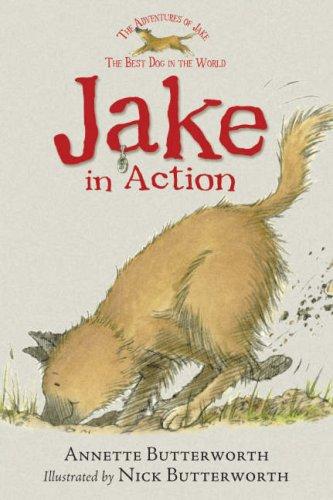 Jake in Action: Butterworth, Annette