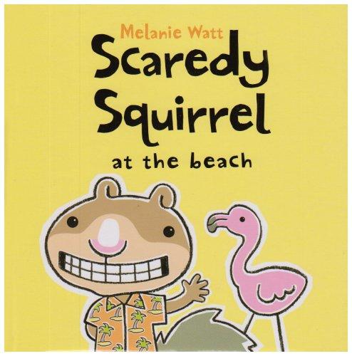 9781905117840: Scaredy Squirrel at the Beach
