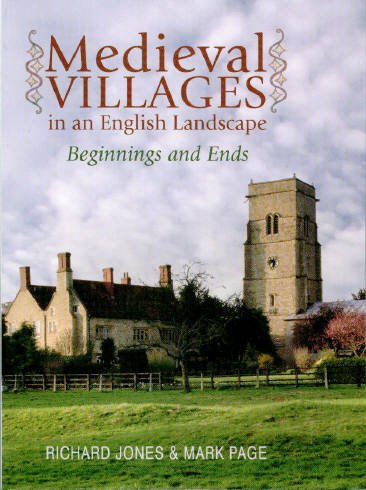 9781905119080: Medieval Villages in an English Landscape: Beginnings and Ends