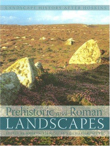 9781905119172: Prehistoric and Roman Landscapes (Landscape History After Hoskins)