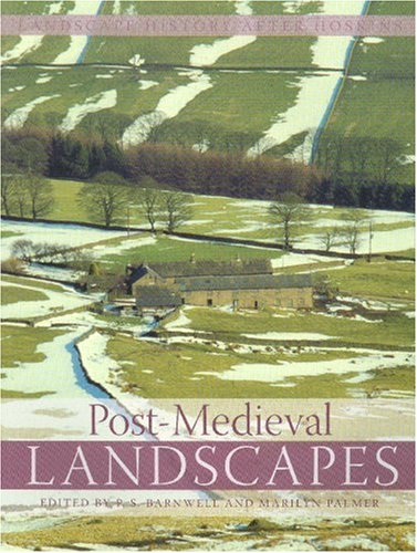 9781905119196: Post-Medieval Landscapes (Landscape History After Hoskins)