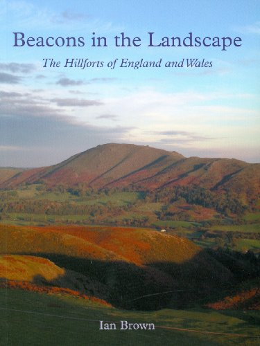 9781905119226: Beacons' in the Landscape: The Hillforts of England and Wales